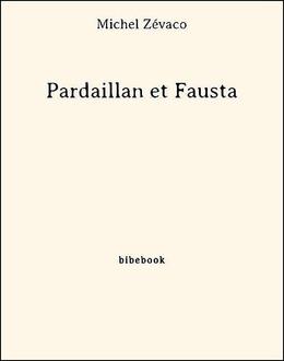 Pardaillan et Fausta