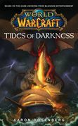 World of Warcraft: Tides of Darkness: World of Warcraft