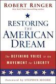 Restoring the American Dream: The Defining Voice in the Movement for Liberty