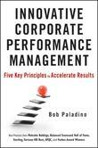 Innovative Corporate Performance Management: Five Key Principles to Accelerate Results