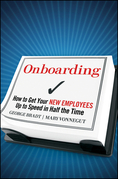 Onboarding: How to Get Your New Employees Up to Speed in Half the Time