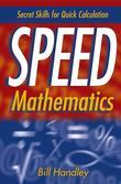 Speed Mathematics: Secrets Skills for Quick Calculation