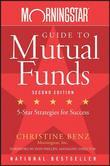Morningstar Guide to Mutual Funds: Five-Star Strategies for Success