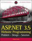 ASP.NET 3.5 Website Programming: Problem - Design - Solution