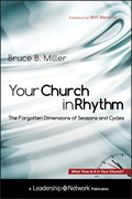 Your Church in Rhythm: The Forgotten Dimensions of Seasons and Cycles
