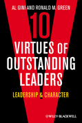 Ten Virtues of Outstanding Leaders: Leadership and Character