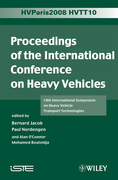Proceedings of the International Conference on Heavy Vehicles, Hvtt10: 10th International Symposium on Heavy Vehicle Transportation Technologies