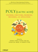 Poly(lactic acid): Synthesis, Structures, Properties, Processing, and Applications