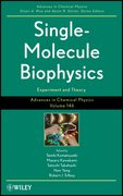 Advances in Chemical Physics, Single Molecule Biophysics: Experiments and Theory