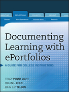 Documenting Learning with Eportfolios: A Guide for College Instructors