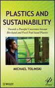 Plastics and Sustainability: Towards a Peaceful Coexistence between Bio-based and Fossil Fuel-based Plastics
