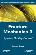 Applied Quality Control: Fracture Mechanics 3