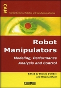 Robot Manipulators: Modeling, Performance Analysis and Control