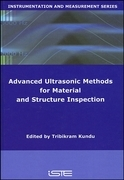 Advanced Ultrasonic Methods for Material and Structure Inspection