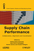 Supply Chain Performance: Collaboration, Alignment, and Coordination
