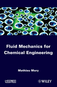 Fluid Mechanics for Chemical Engineering