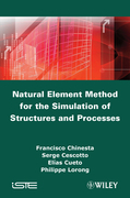 Natural Element Method for the Simulation of Structures and Processes