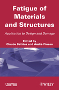 Fatigue of Materials and Structures: Application to Design
