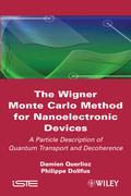The Wigner Monte-Carlo Method for Nanoelectronic Devices: A Particle Description of Quantum Transport and Decoherence