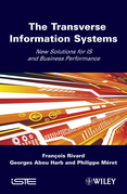The Transverse Information Systems: New Solutions for Is and Business Performance