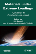 Materials Under Extreme Loadings: Application to Penetration and Impact
