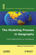 The Modeling Process in Geography: From Determinism to Complexity