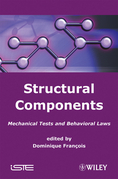 Structural Components: Mechanical Tests and Behavioral Laws
