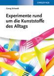 Experimente rund um die Kunststoffe des Alltags