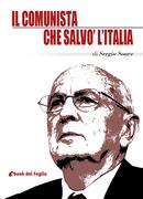 Il comunista che salvò l'Italia