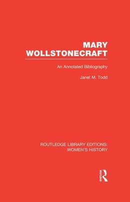 Mary Wollstonecraft: An Annotated Bibliography