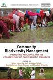 Community Biodiversity Management: Promoting Resilience and the Conservation of Plant Genetic Resources