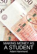 Making Money As a Student