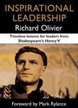 Inspirational Leadership: Timeless Lessons for Leaders from Shakespeare's Henry V