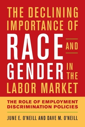 The Declining Importance of Race and Gender in the Labor Market: The Role of Employment Discrimination Policies
