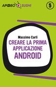 Creare la prima applicazione Android