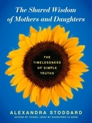 The Shared Wisdom of Mothers and Daughters