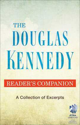 The Douglas Kennedy Reader's Companion: A Collection of Excerpts