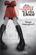 La dulce venganza de Celia Door