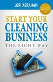 Start Your Cleaning Business the Right Way