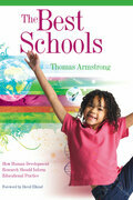 The Best Schools: How Human Development Research Should Inform Educational Practice