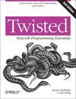 Twisted Network Programming Essentials