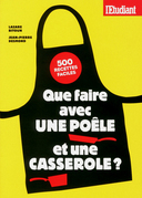 Que faire avec une pole et une casserole ?       