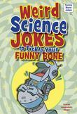 Weird Science Jokes to Tickle Your Funny Bone
