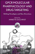 GPCR Molecular Pharmacology and Drug Targeting: Shifting Paradigms and New Directions