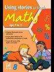 Using Stories to Teach Maths Ages 9 to 11