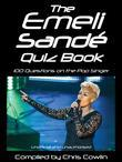 The Emeli Sandé Quiz Book: 100 Questions on the Pop Singer