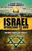 Israel. Operazione Tel Aviv