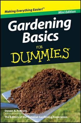 Gardening Basics For Dummies, Mini Edition