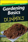 Gardening Basics For Dummies&lt;sup&gt;&amp;#174;&lt;/sup&gt;