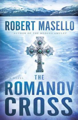 The Romanov Cross: A Novel